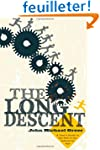 The Long Descent: A User's Guide to t...