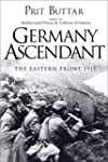 Germany Ascendant: The Eastern Front...