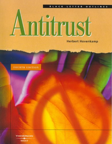 Black Letter Outline on Antitrust (Black Letter Outlines)