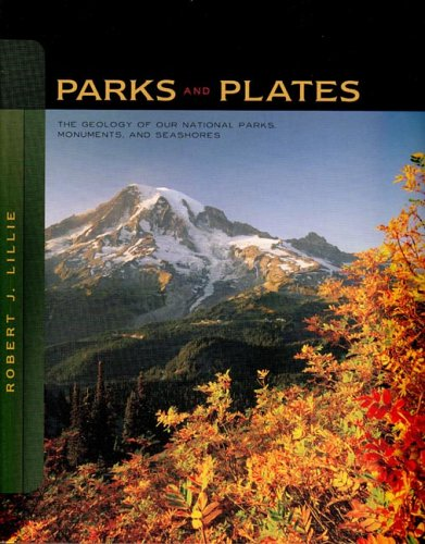 Parks and Plates: The Geology of Our National Parks,...