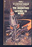 The Inheritors / Gateway to Never (Saga of Commodore John Grimes) (0441370632) by A. Bertram Chandler