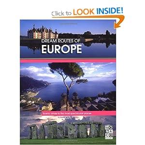 Dream Routes of Europe MONACO BOOKS