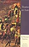 Treatise on Law: Summa Theologica, Questions 90-97 (0895267055) by Aquinas, Saint Thomas