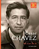 Cesar Chavez: We Can Do It! (Defining Moments (Bearport Hardcover))