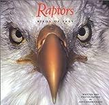 John Hendrickson Raptors: Birds of Prey