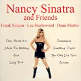 Nancy Sinatra and Friends - Frank Sinatra, Lee Hazlewood & Dean Martin [Audio CD]