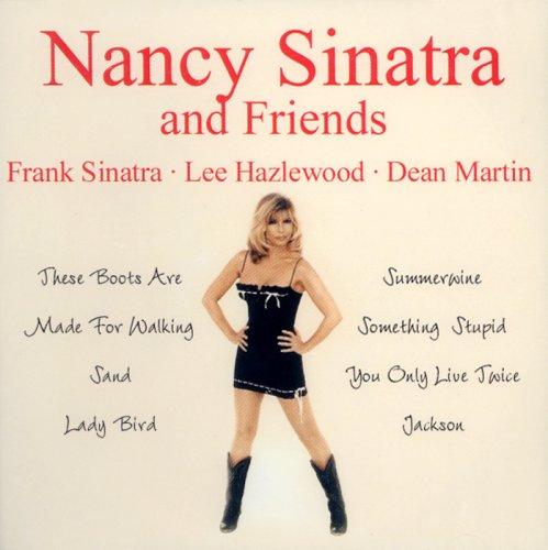 NANCY SINATRA - Nancy Sinatra And Friends - Frank Sinatra, Lee Hazlewood & Dean Martin [audio Cd] - Zortam Music