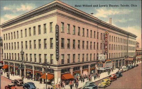 hotel-willard-and-loews-theater-toledo-ohio-original-vintage-postcard