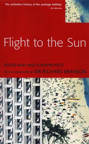 Flight to the Sun: The Story of the Holiday Revolution