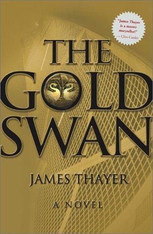 The Gold Swan : A Novel