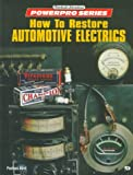 img - for How to Restore Automotive Electrics (Motorbooks International Powerpro Series) book / textbook / text book
