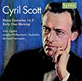 Cyril Scott: Piano Concertos 1 & 2