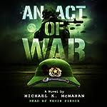 An Act of War   Michael K. McMahan