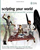 img - for Scripting Your World: The Official Guide to Second Life Scripting book / textbook / text book