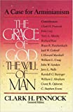 Grace of God, the Will of Man, The (031051231X) by Pinnock, Clark H.