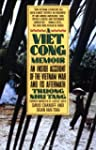 A Vietcong Memoir: An Inside Account...