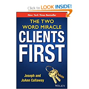 Downloads Clients First: The Two Word Miracle ebook
