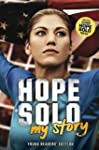 Hope Solo: My Story (Young Readers' E...