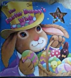 The Easter Bunny's Wish (Deluxe Super Shape Books) (030713041X) by Justine Korman
