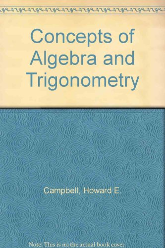 Concepts of Algebra and Trigonometry