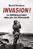 Invasion! Le d�barquement v�cu par les Allemands