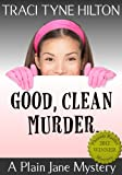 Good Clean Murder: A Plain Jane Mystery (The Plain Jane Mysteries, a Cozy Christian Collection)
