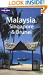 Malaysia, Singapore and Brunei (Lonel...
