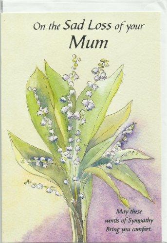 Bereavement, condolences, sympathy card - On the sad loss of your Mum