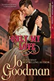 Only My Love (The Dennehy Sisters Series, Book 1)