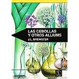 Cebollas Y Otros Alliums