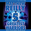 The 5 Greatest Warriors: A Novel
