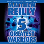 The 5 Greatest Warriors: A Novel | [Matthew Reilly]