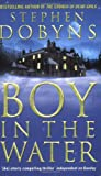 Boy in the Water (0140285202) by STEPHEN DOBYNS