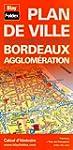 Plan de Bordeaux et de son agglom�ration