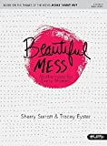 Beautiful Mess: Motherhood for Every Moment