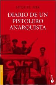 Diario De Un Pistolero Anarquista