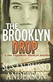 The Brooklyn Drop: A Fina Fitzgibbons Brooklyn Mystery (Fina Fitzgibbons Mystery Series) (Volume 4)