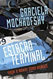 img - for Esta  o terminal (subt tulo: Viajar e morrer como animais) (Portuguese Edition) book / textbook / text book