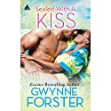 Sealed with a Kiss (       UNABRIDGED) by Gwynne Forster Narrated by Carolyn Smith