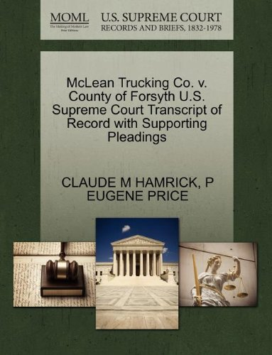 McLean Trucking Co. v. County of Forsyth U.S. Supreme Court Transcript of Record with Supporting Pleadings