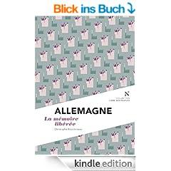 Allemagne : la m�moire lib�r�e: L'Ame des Peuples (French Edition)