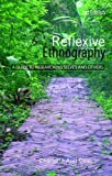 img - for By Charlotte Aull Davies Reflexive Ethnography: A Guide to Researching Selves and Others (The ASA Research Methods) (2nd Second Edition) [Paperback] book / textbook / text book