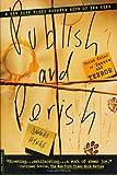 Publish and Perish: Three Tales of Tenure and Terror