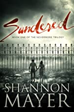 Sundered: The Nevermore Trilogy (A Romantic Suspense)