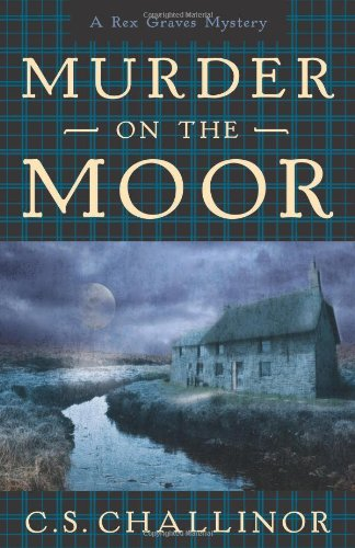 Image of Murder on the Moor (A Rex Graves Mystery)
