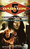 img - for By Jeanne Cavelos Invoking Darkness (Babylon 5: The Passing of the Techno-Mages, Book 3) [Mass Market Paperback] book / textbook / text book