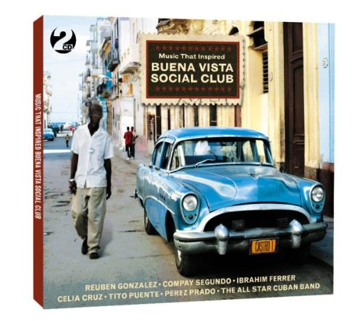 Music That Inspired Buena Vista Social Club [Edizione: