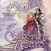 The Misted Cliffs: Lost Continent, Book 2 | [Catherine Asaro]
