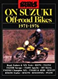 R.M. Clarke Cycle World on Suzuki Off-road Bikes 1971-1976 (Motorcycle Series) (
