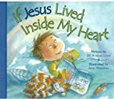 img - for If Jesus Lived Inside My Heart book / textbook / text book